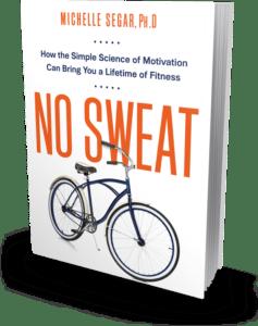 "A book cover of Michelle Segar's book called ""No Sweat"""