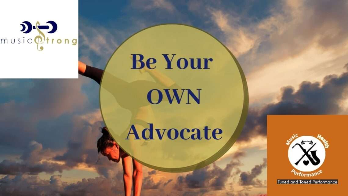 Be you own advocate