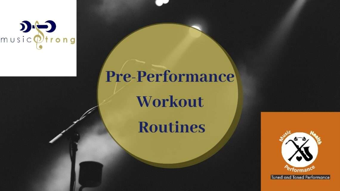 Pre-performance Workout Routines